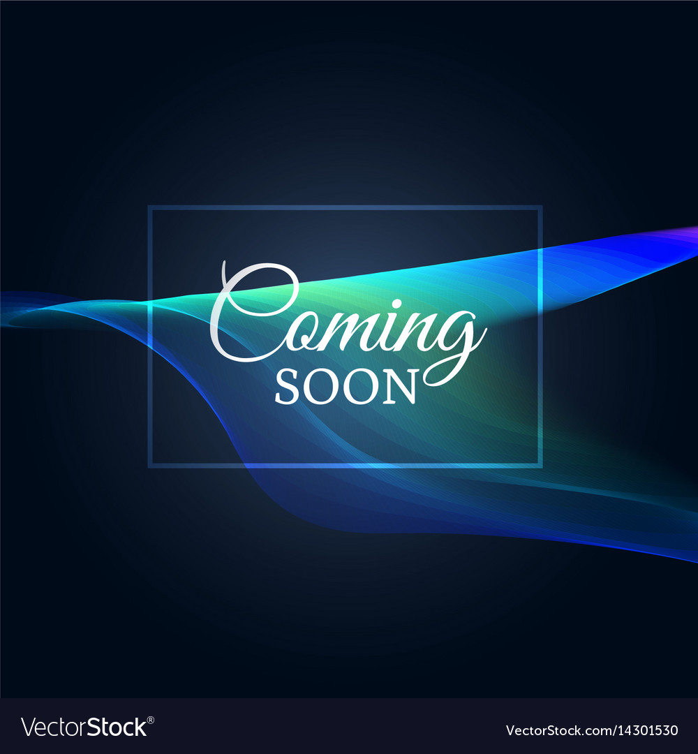 Coming Soon Text On Neon Wavy Background Vector Image