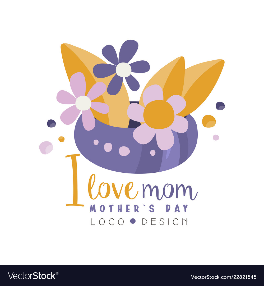 I love mom logo design happy mothers day creative
