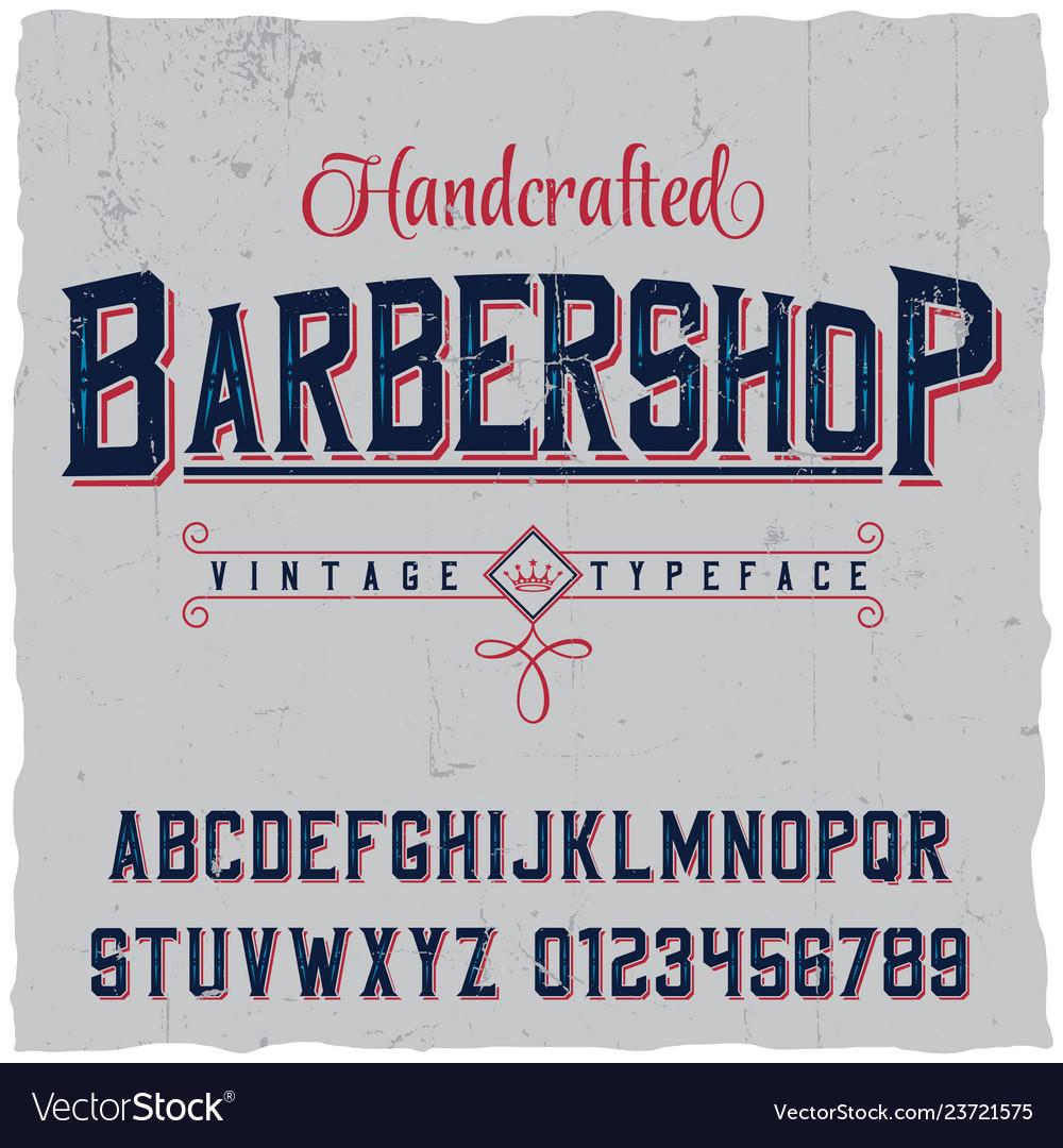 Handcrafted barbershop label font poster