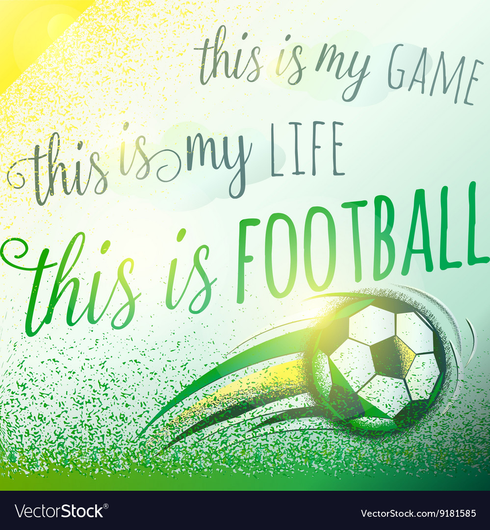 Football Motivation Background With Sign Lettering
