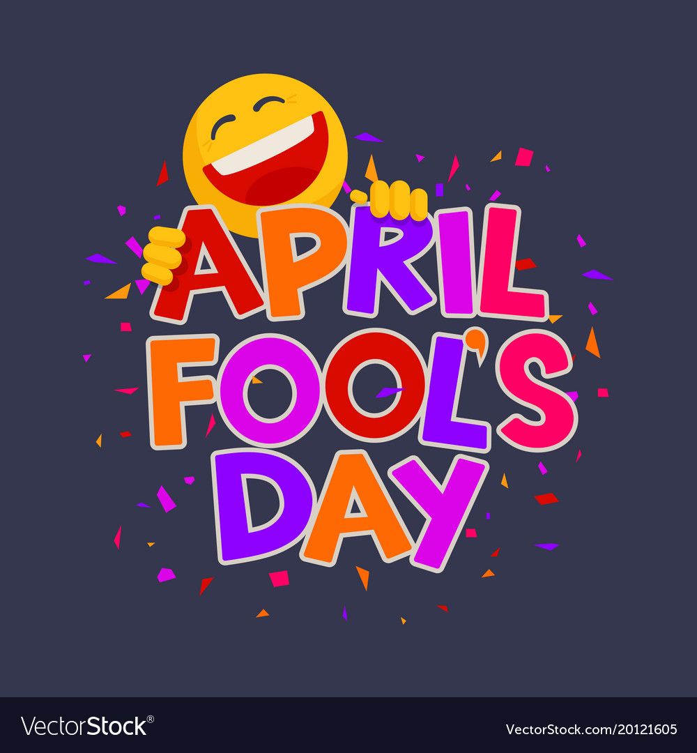 April fools day design with text and laughing