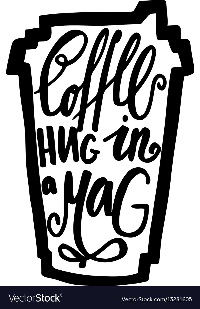 Travel mug of coffee with the phrase coffee hug