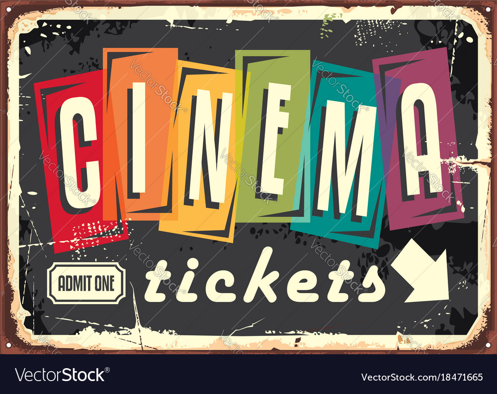 Cinema tickets retro sign with colorful typography