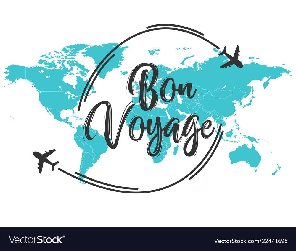 Bon voyage inscription quote Royalty Free Vector Image