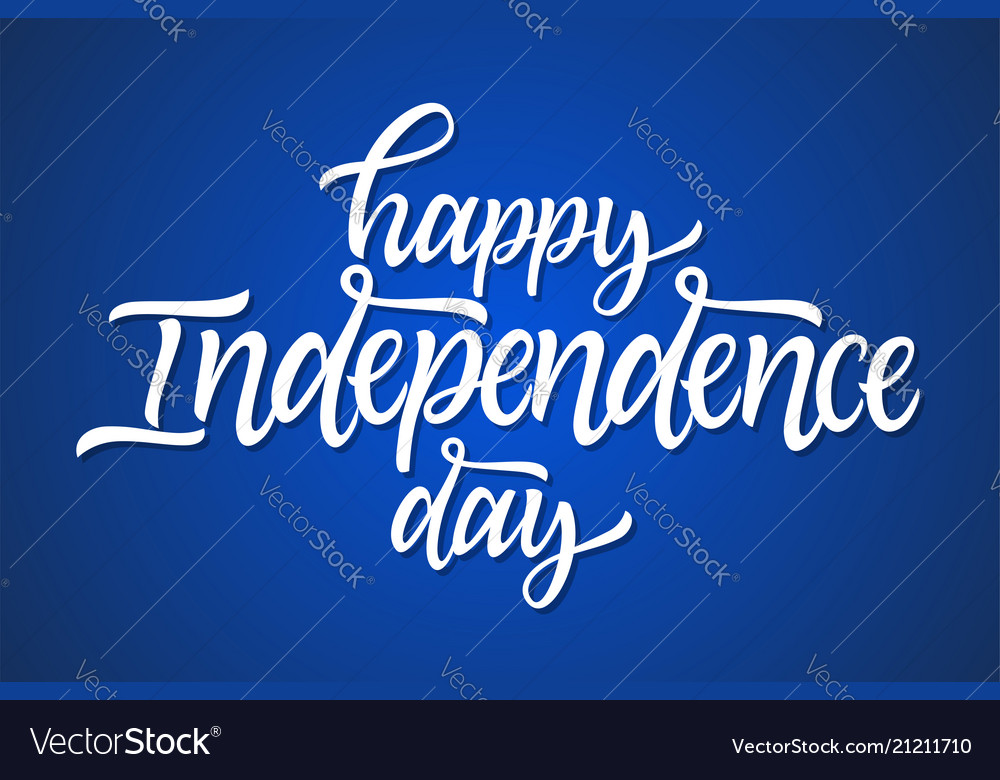 Happy independence day - hand drawn brush