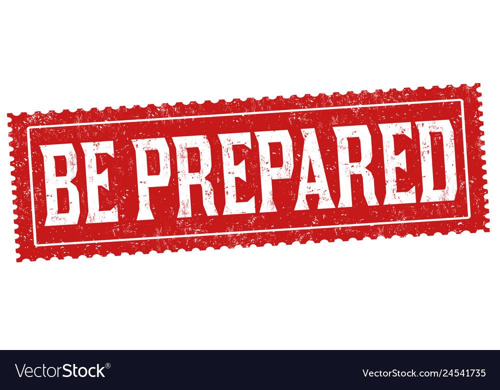 Be prepared sign or stamp