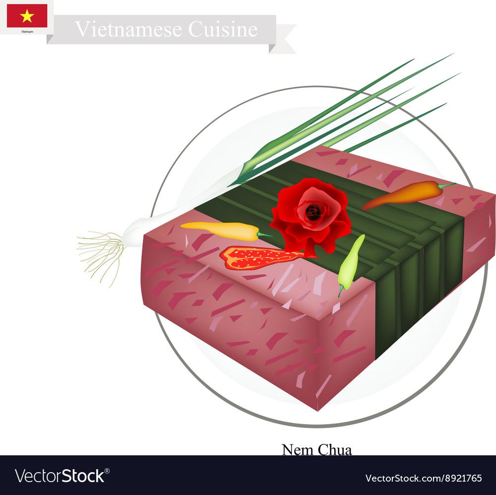Nem Chua or Vietnamese Fermented Pork