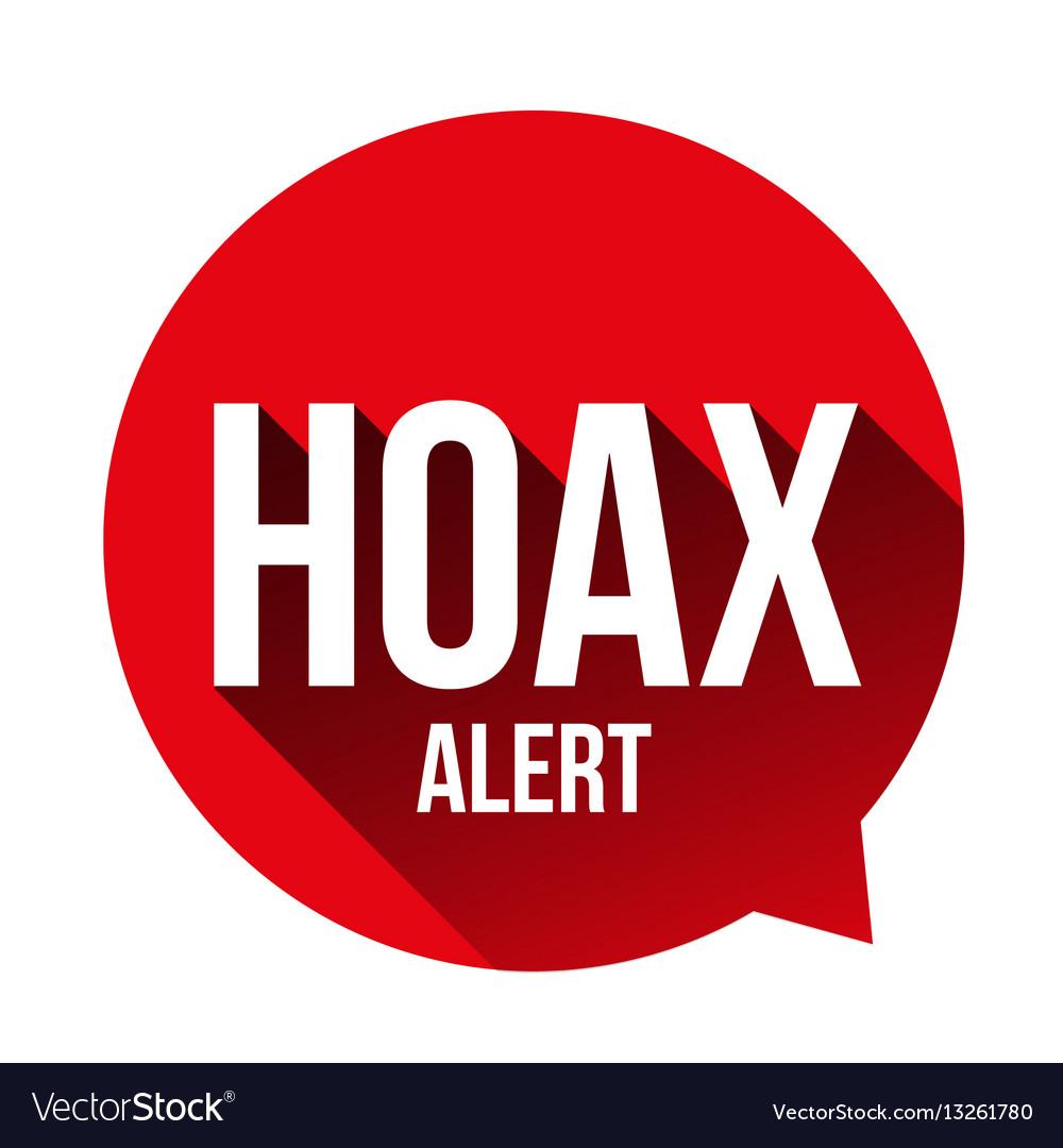 hoax alert speech bubble royalty free vector image