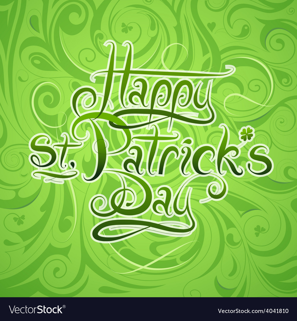 St Patricks Day Calligraphy Greetings Royalty Free Vector