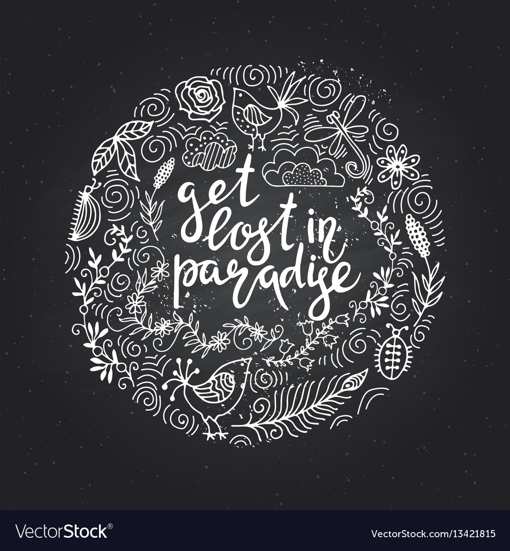 Hand drawn themed phrases modern style lettering