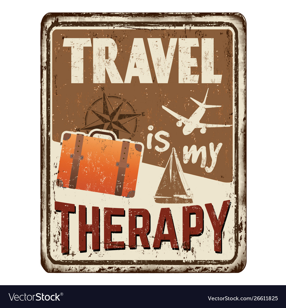 Travel is my therapy vintage rusty metal sign
