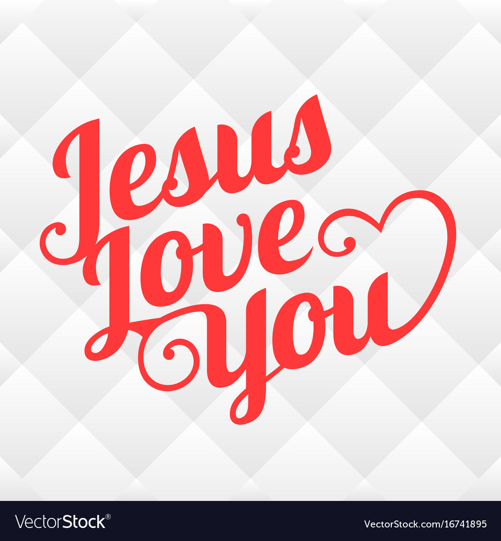 Typography jesus love you