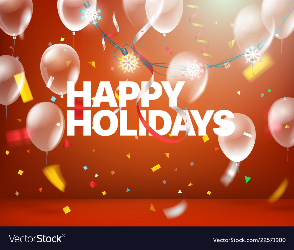 Happy holidays greeting card with confetti and Vector Image