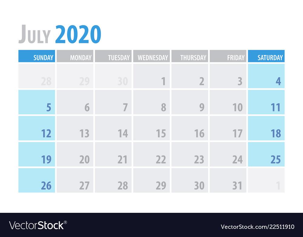 July Calendar For 2020.July Calendar Planner 2020 In Clean Minimal Table Vector Image