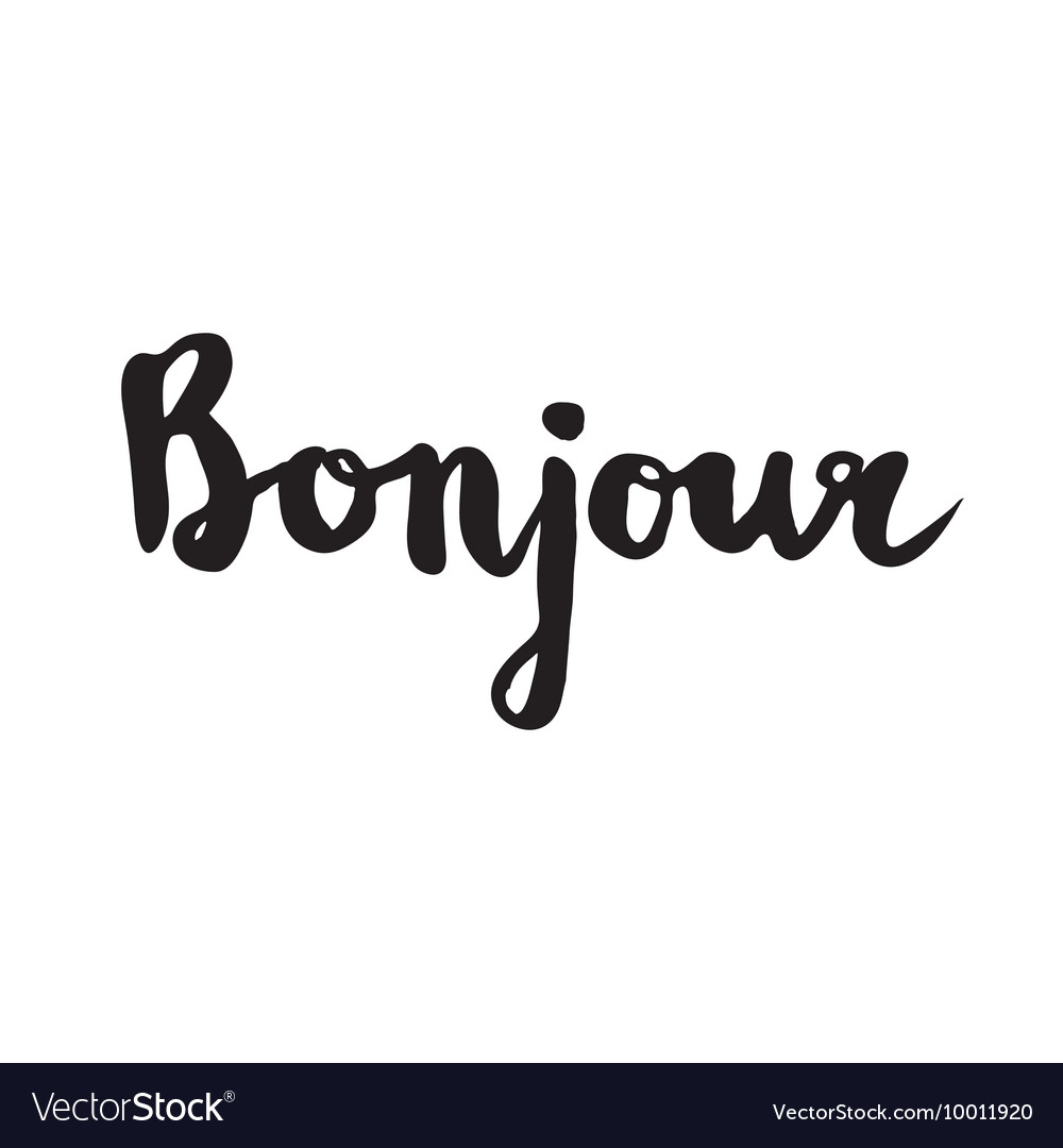 French Quote Bonjour