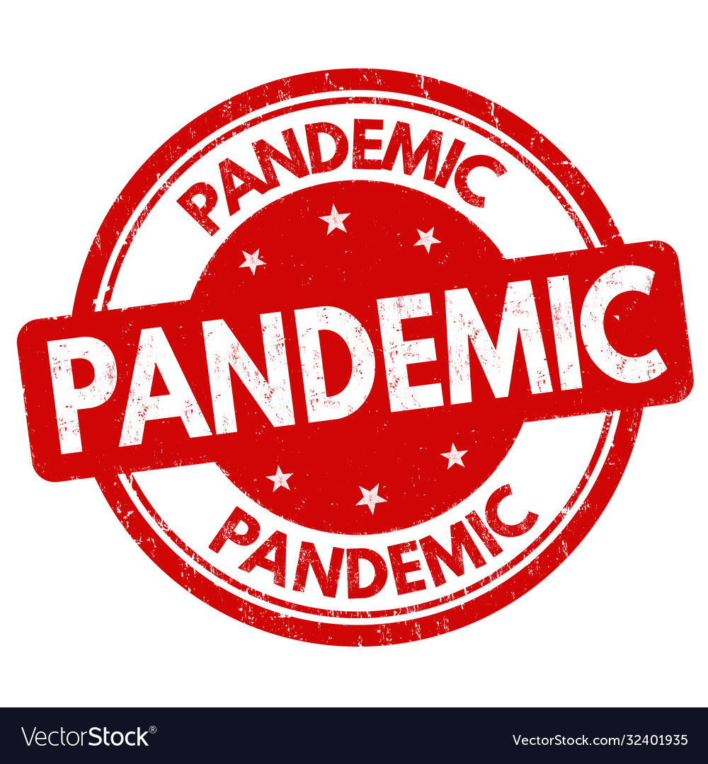Pandemic sign or stamp