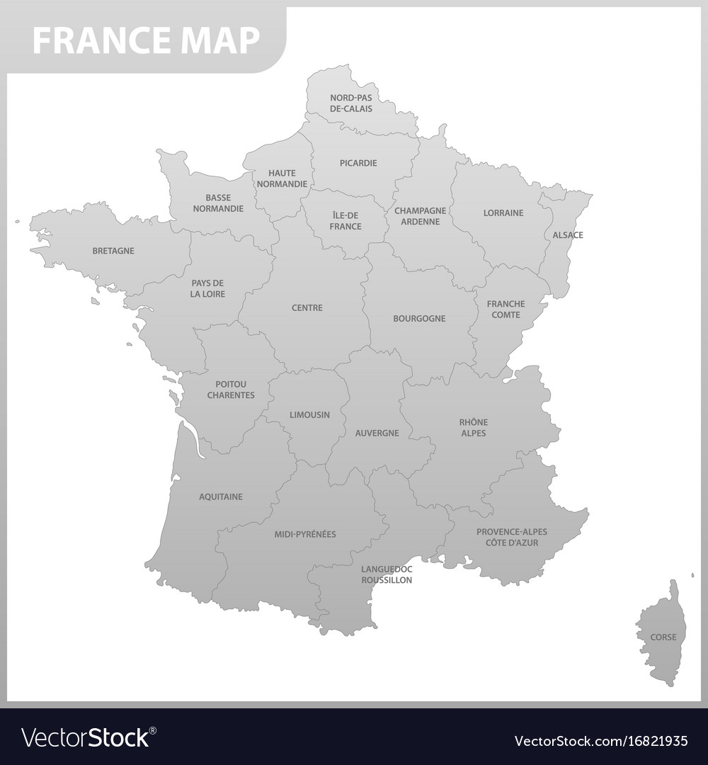 Detailed Map Of France Regions.The Detailed Map Of The France With Regions Or