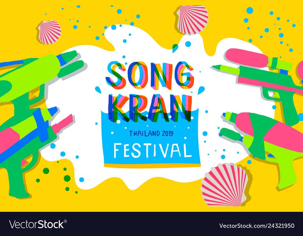 Songkran festival 2019 thai water festival