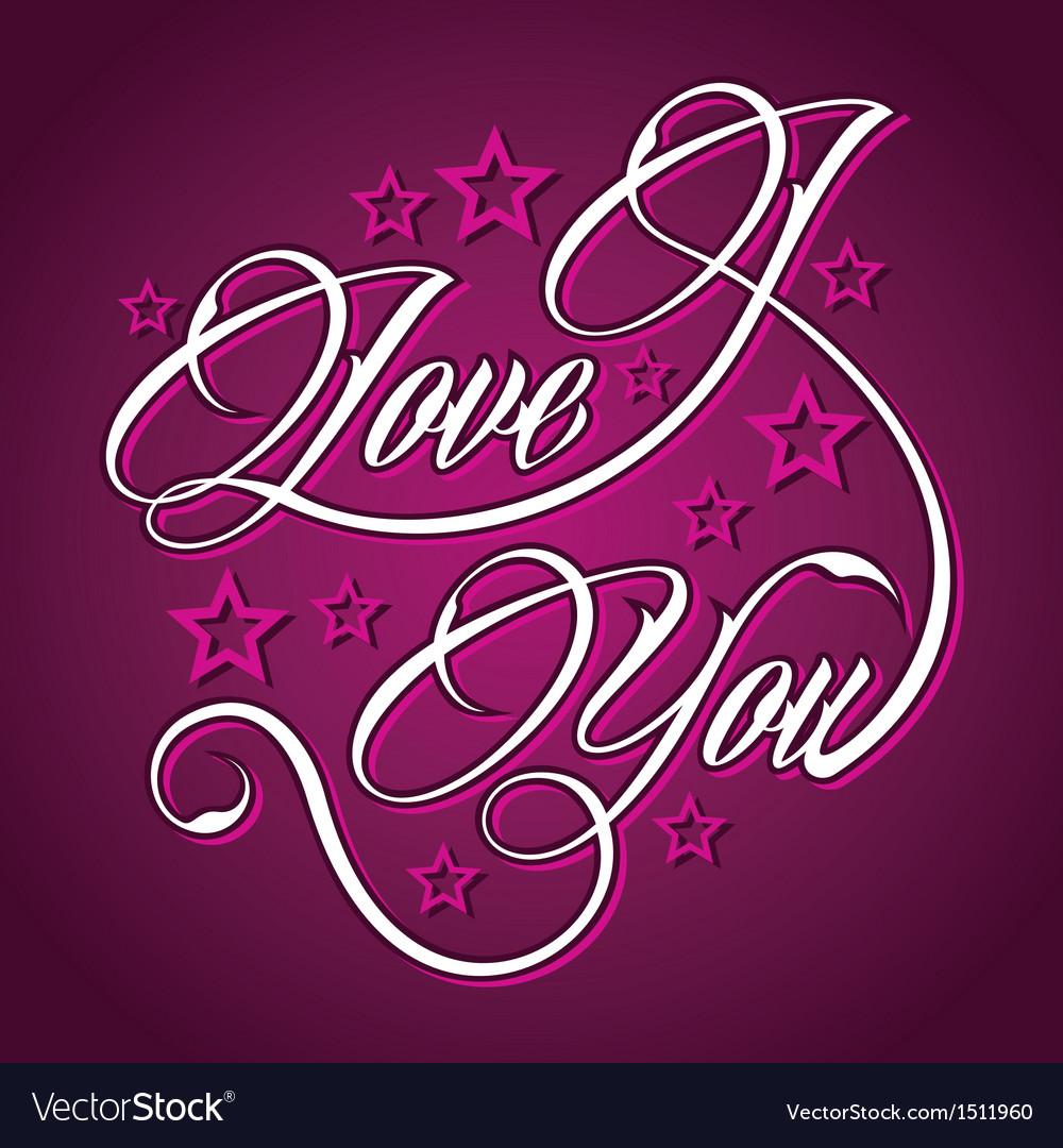 Creative I Love You Greeting Royalty Free Vector Image