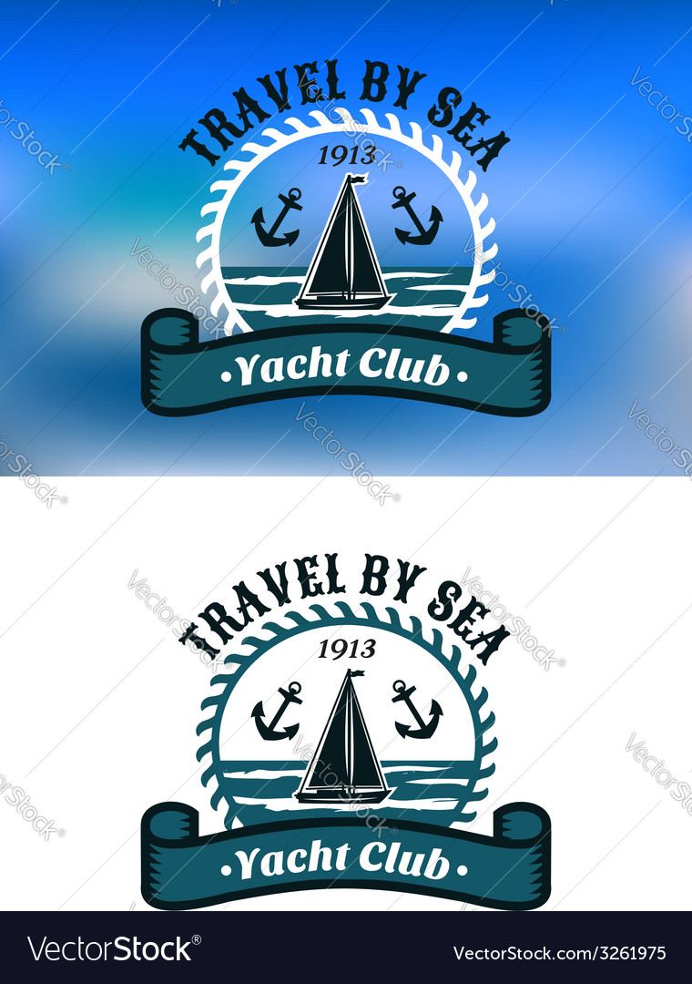 Yacht Club emblem or badge vector image
