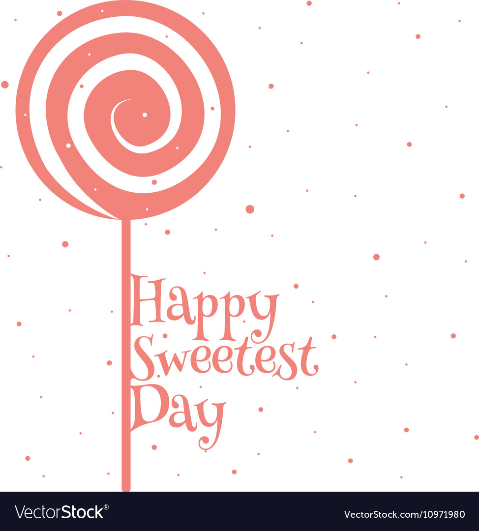 Happy Sweetest Day Card Royalty Free Vector Image