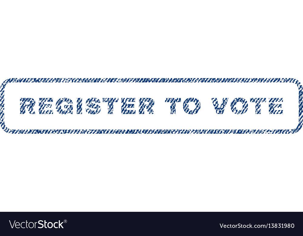 Register to vote textile stamp