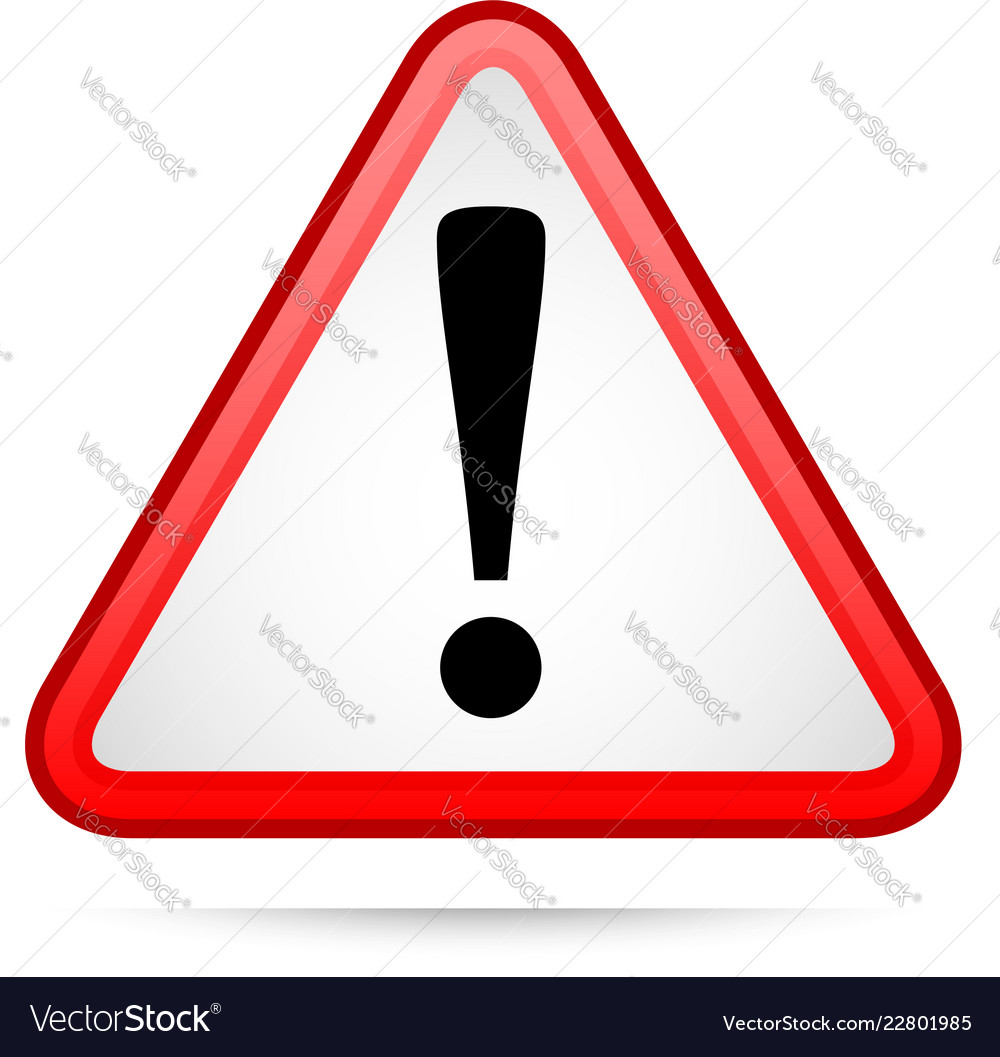 Triangle warning sign with exclamation point