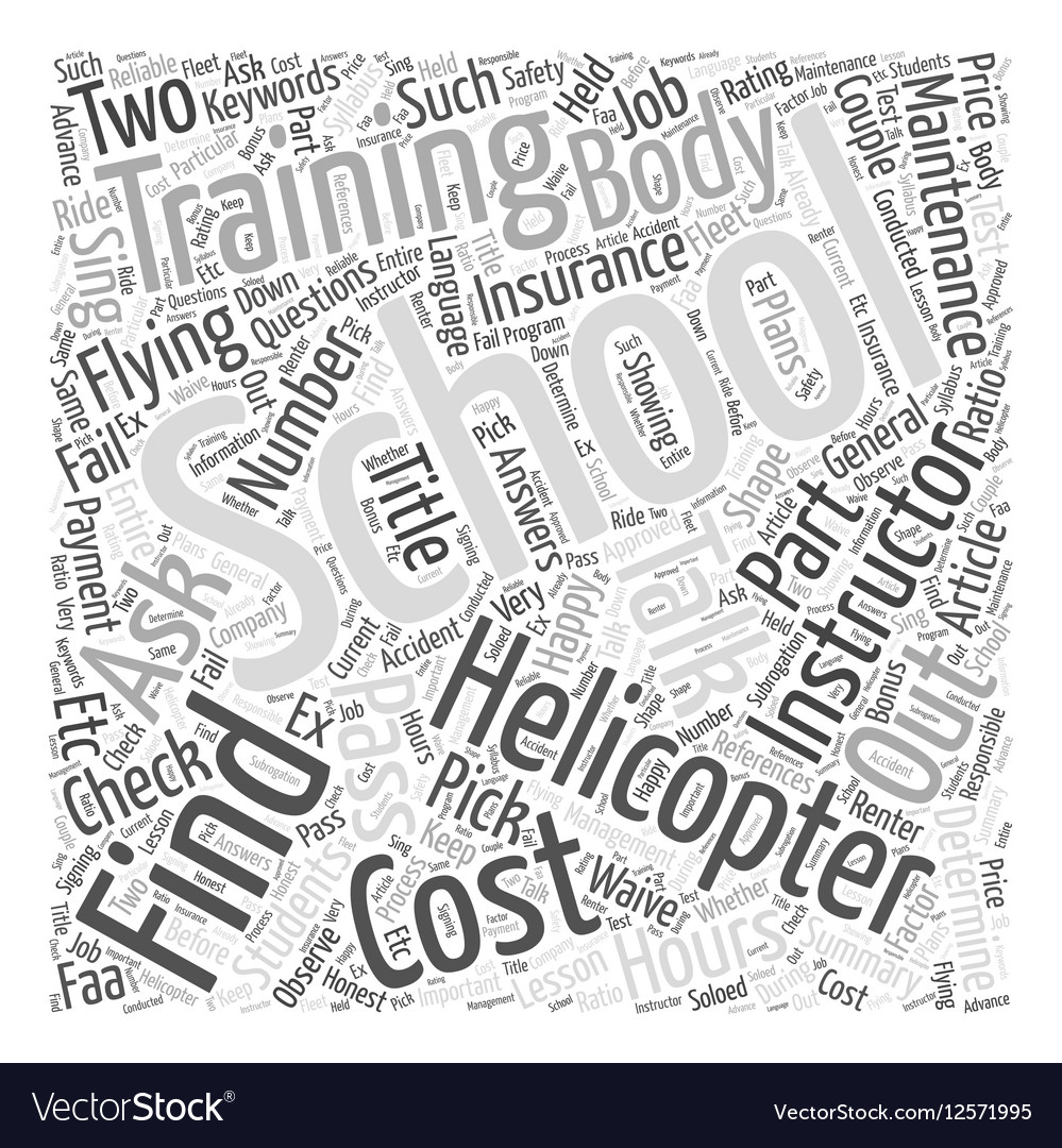 How To Pick A Helicopter School For Training Word vector image