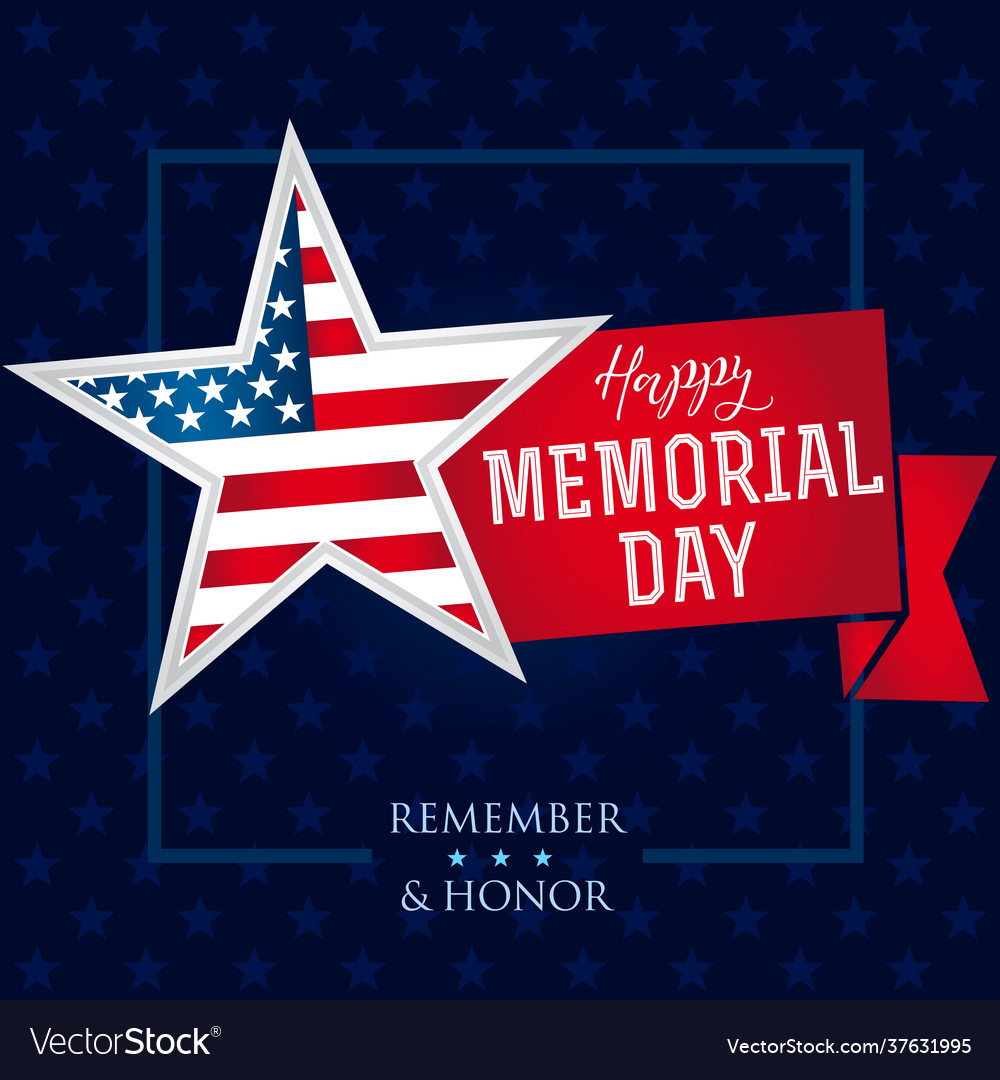 Memorial day remember and honor star banner