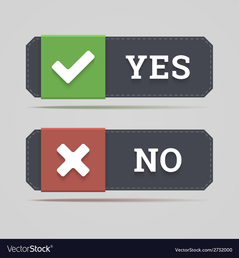 Yes and no button with check and cross icons