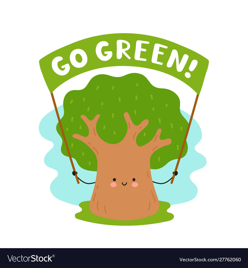 Cute Happy Tree Hold Banner Go Green Card Vector Image