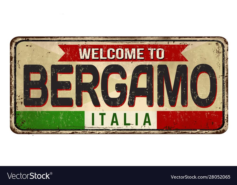 Bergamo vintage rusty metal sign