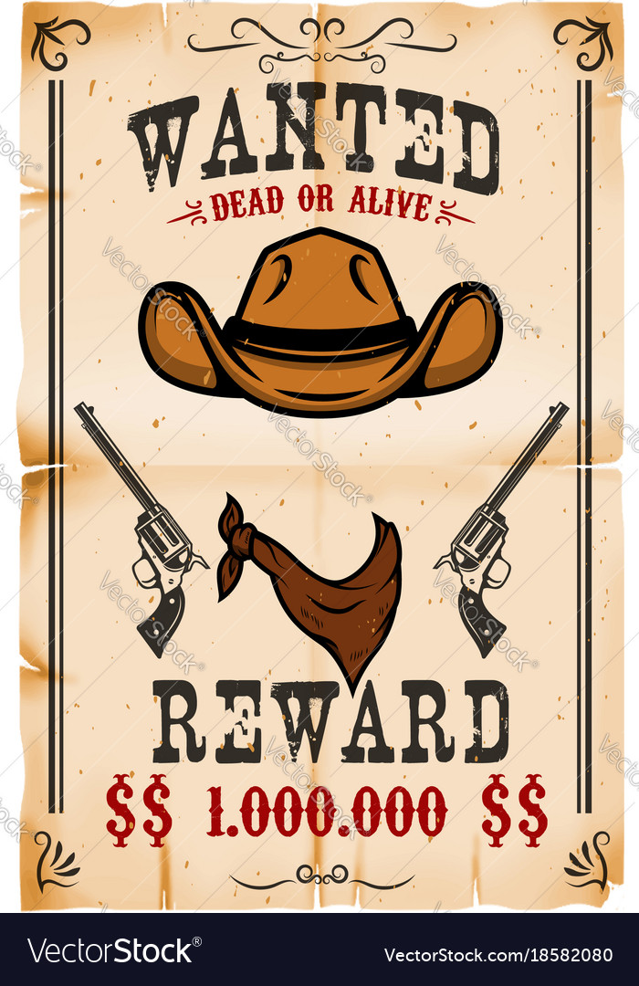 Vintage wanted poster template with old paper