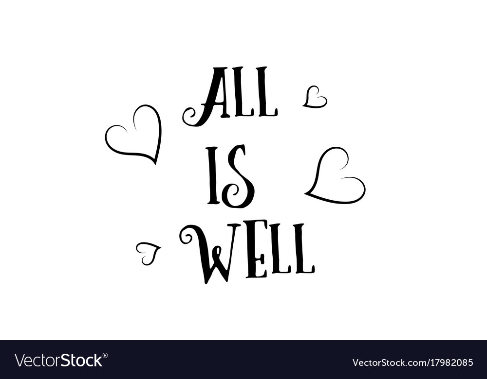 All Is Well Love Quote Logo Greeting Card Poster Vector Image