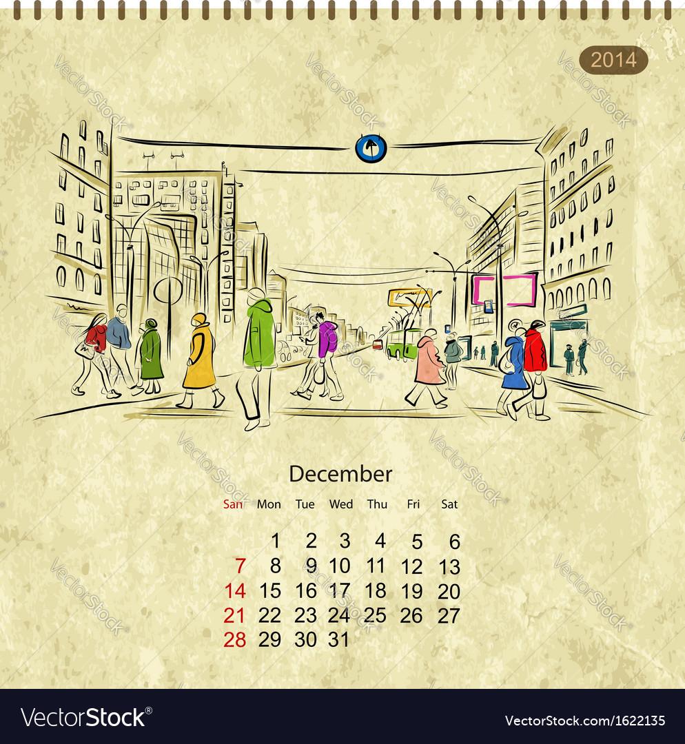 Calendar 2014 december Streets of the city sketch