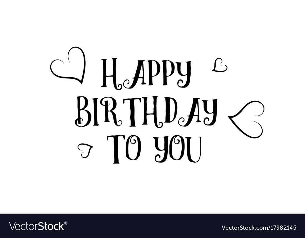 Happy Birthday To You Love Quote Logo Greeting Vector Image