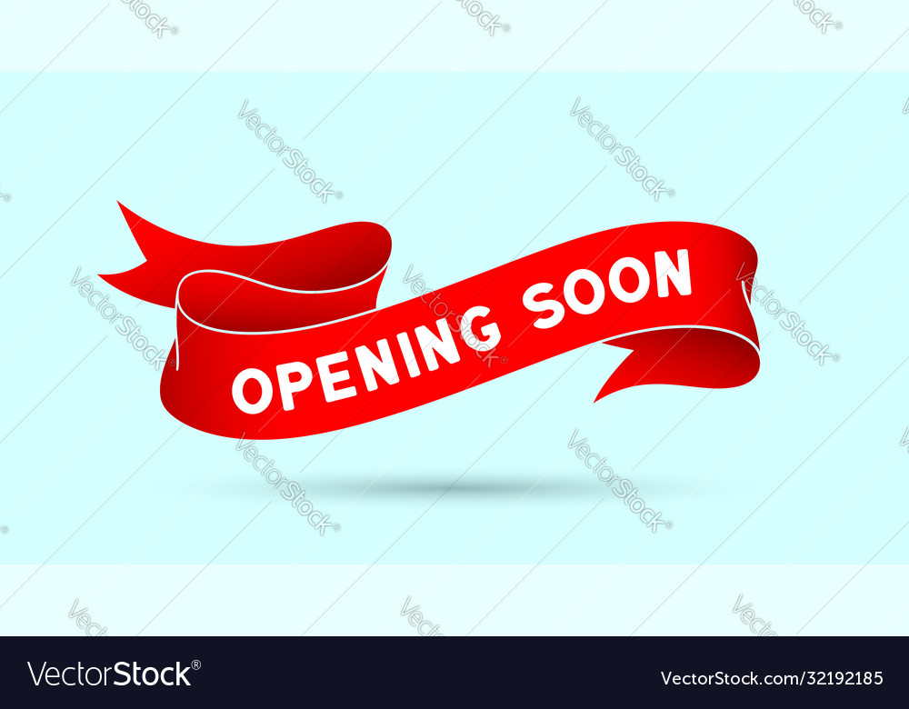 Opening soon red vintage ribbon