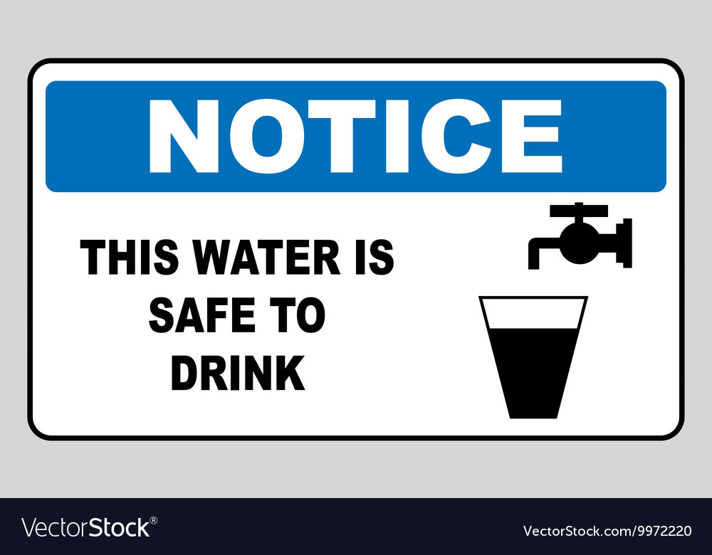 Drinking water sign This water is safe to drink