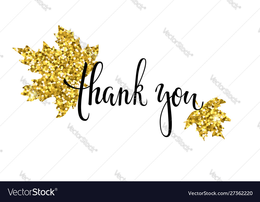 Thank you with gold glitter maple leaf hand drawn