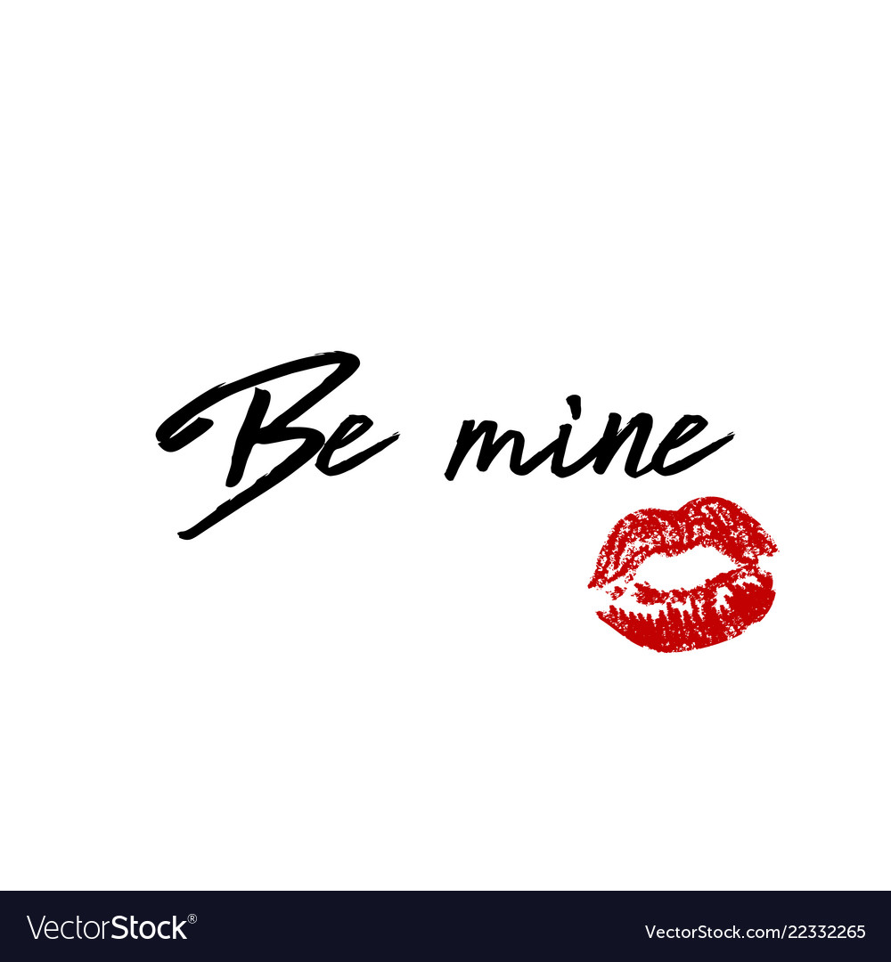 Be mine phrase quote for valentine s day with red