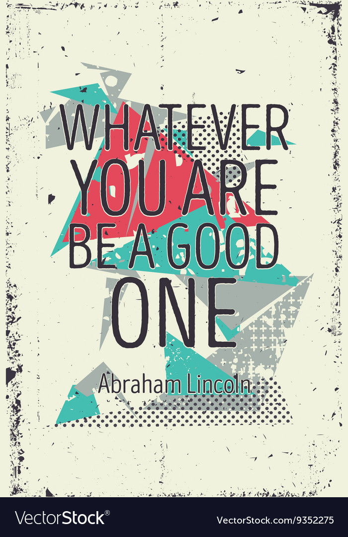 Creative bold abstract poster with quote
