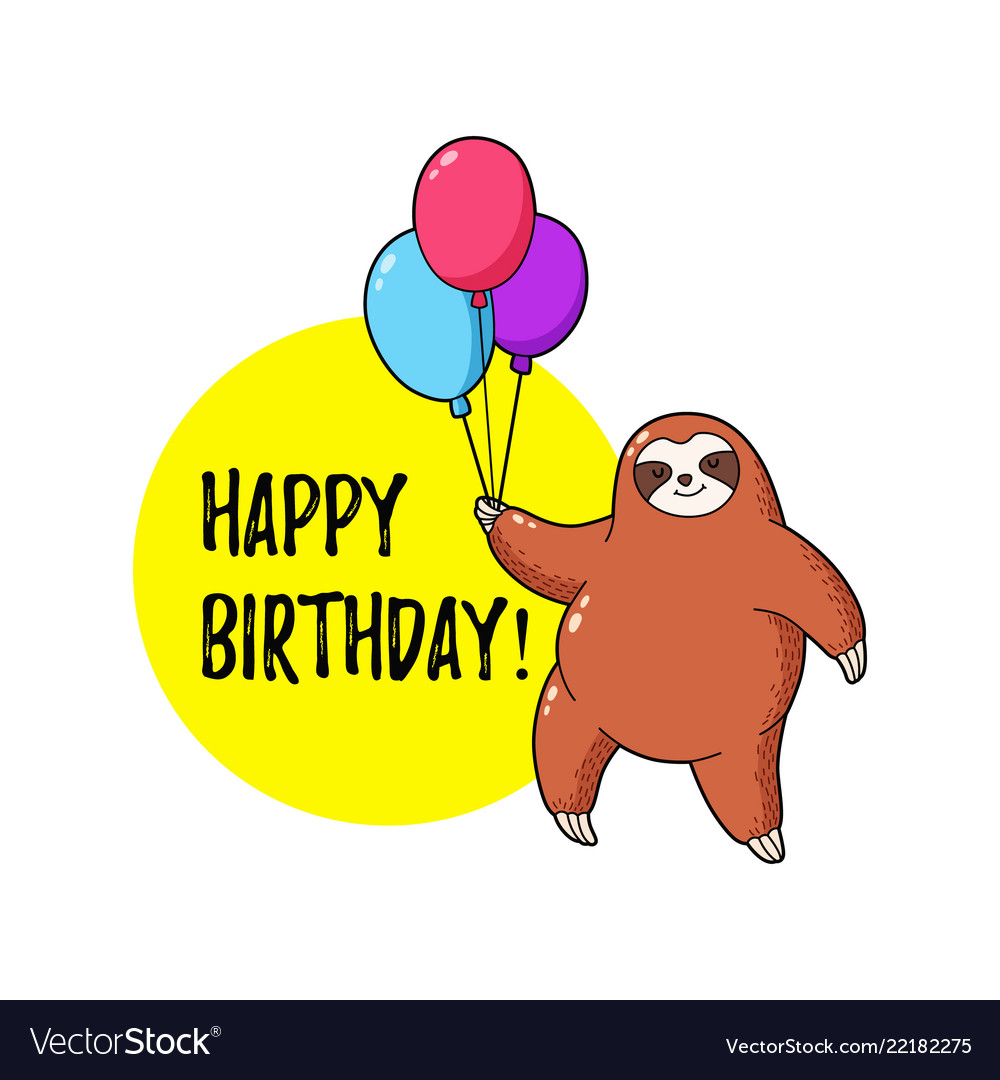 Greeting card with sloth holding balloons