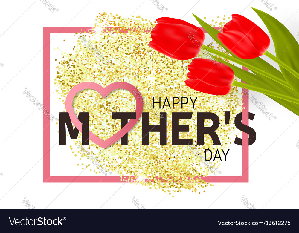 Happy mothers day greeting card with tulips