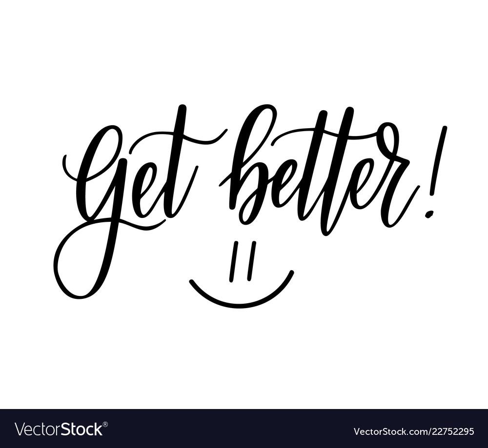 Get better motivational nice postcard