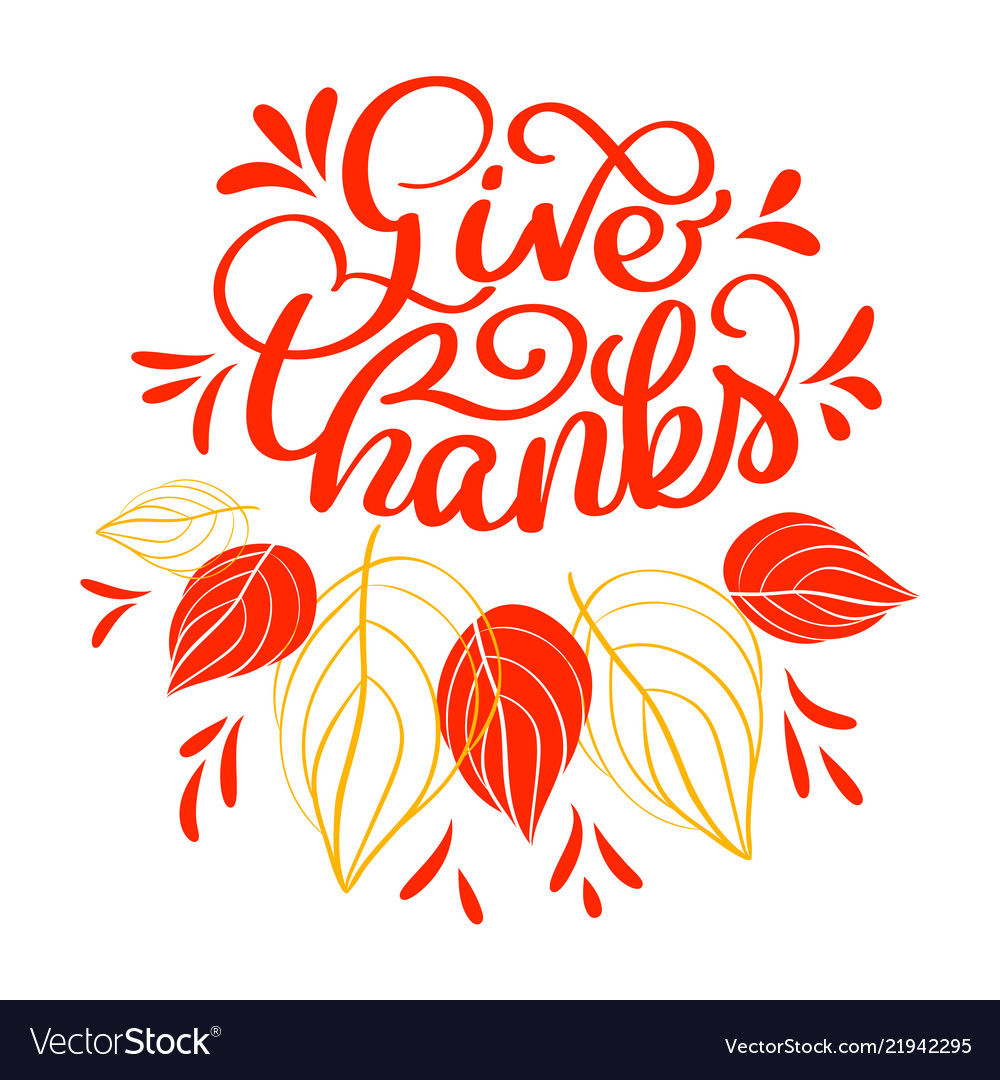 Hand drawn give thanks typography text