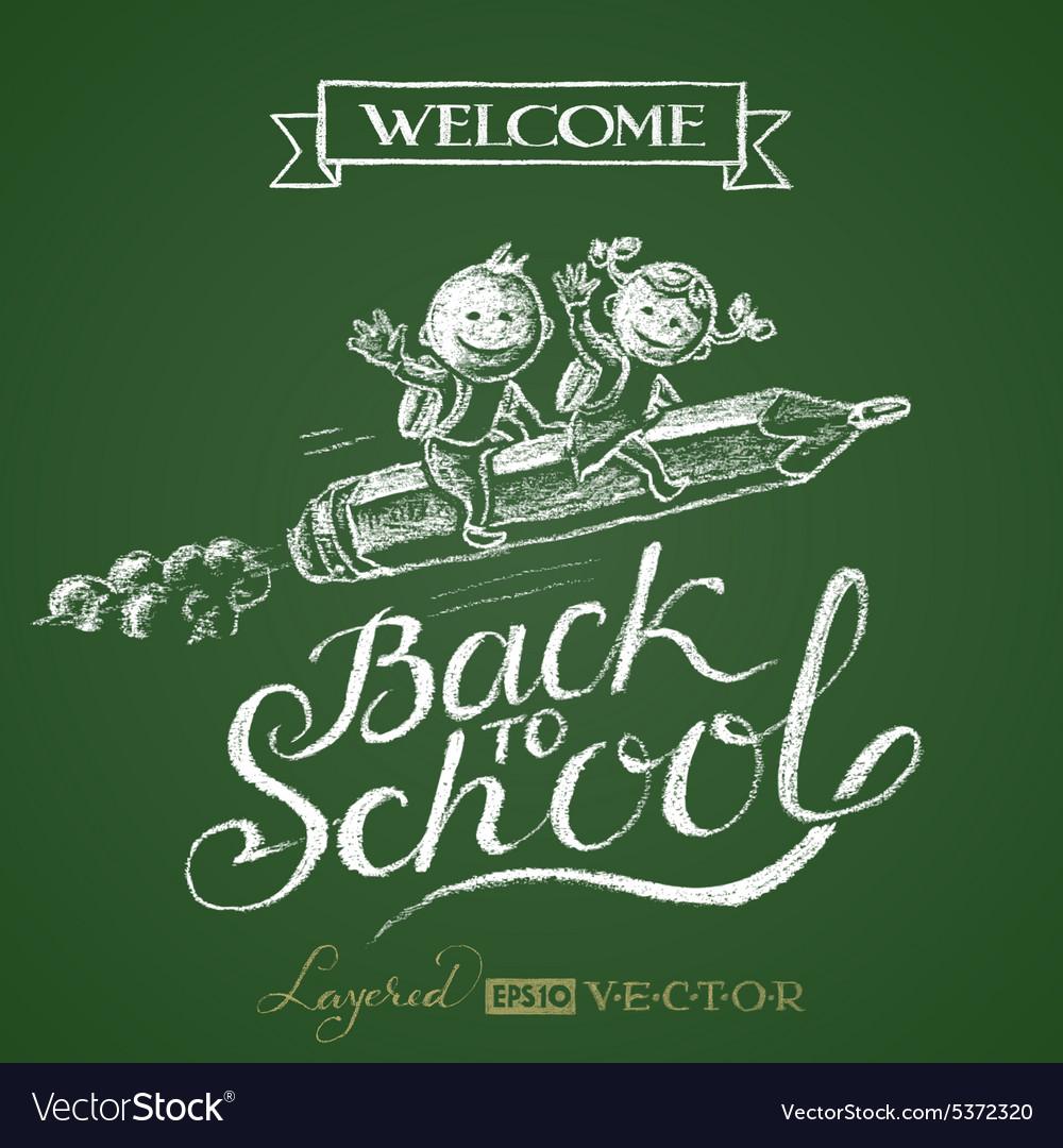 Back to school Lettering on chalkboard