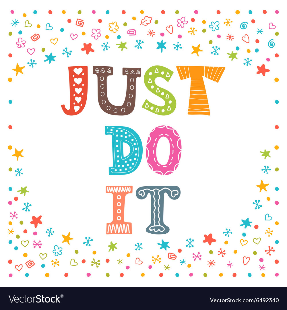 Just do it Cute design for greeting card or