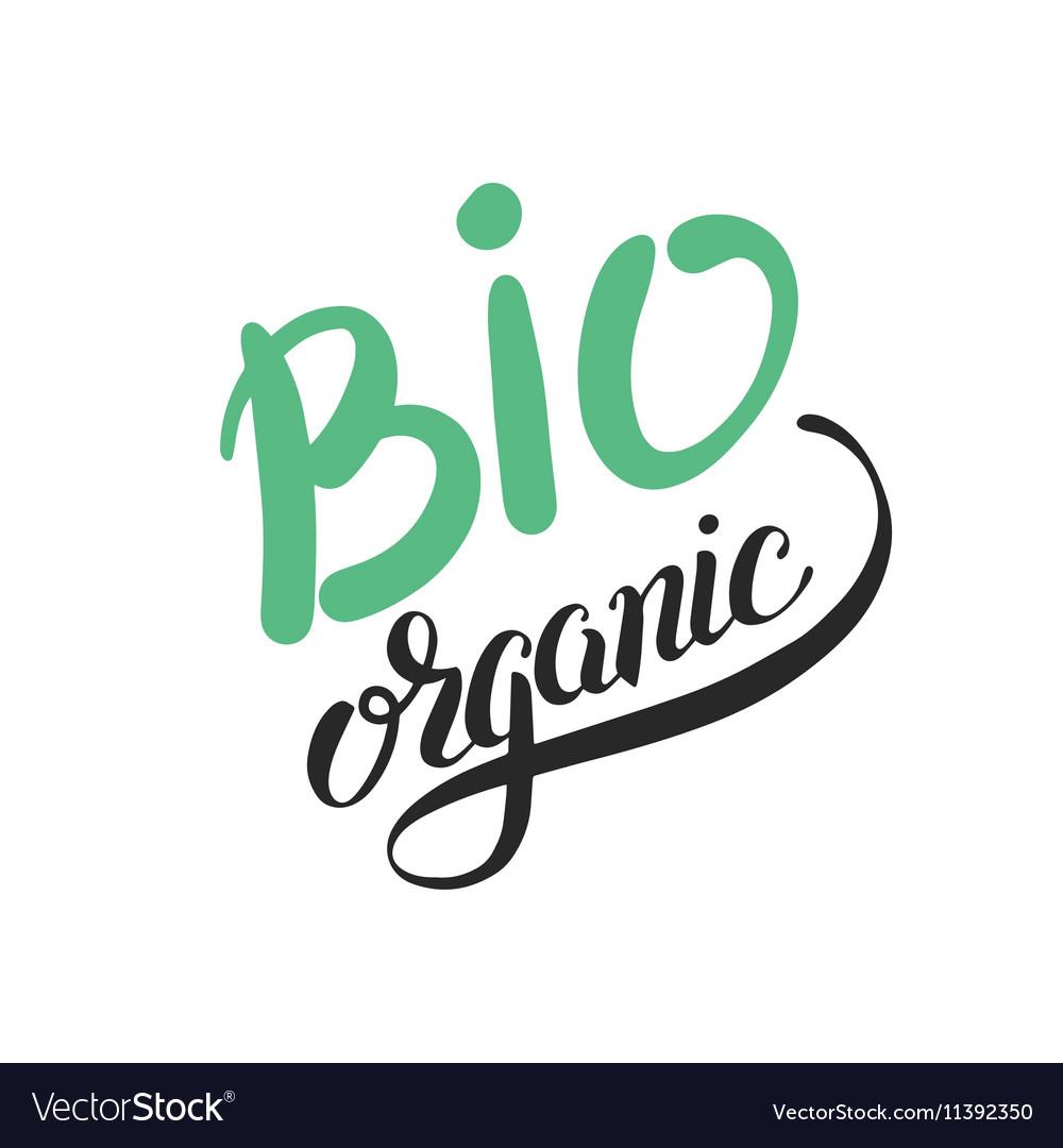 Bio organic hand written inscription on green