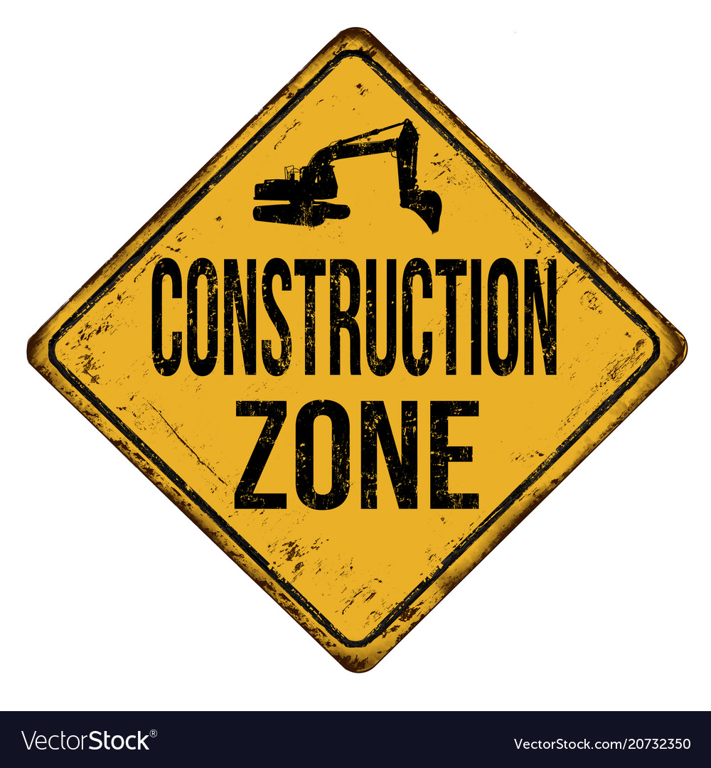 Construction zone vintage rusty metal sign Vector Image