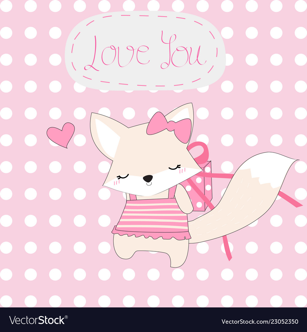 Cute pink fox girl and love you gift